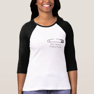 """""""Safe Spaces, Happy Faces!"""" Safety Pin T-Shirt"""