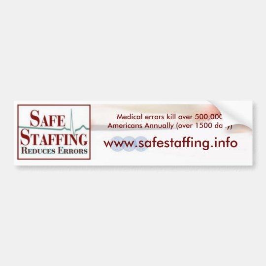 Safe Staffing Bumper Sticker