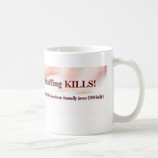 Safe Staffing Mug