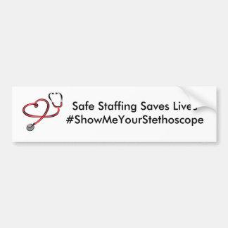 Safe Staffing Saves Lives - SMYS Bumper Sticker