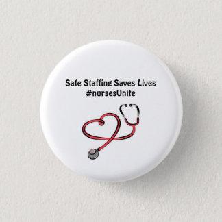 Safe Staffing Saves Lives.... Wear it! 3 Cm Round Badge