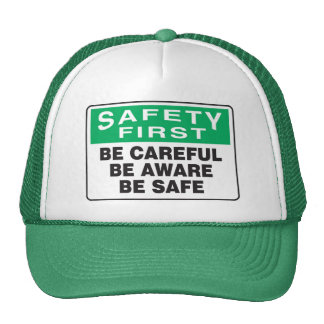 Safety First, Be Aware Cap