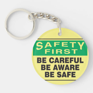 Safety First, Be Aware Double-Sided Round Acrylic Key Ring