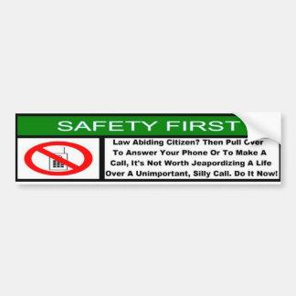 Safety First Bumper Sticker