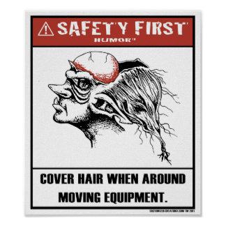 Safety First Humor-Cover Hair Poster
