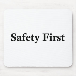 Safety First jpg Mouse Pads