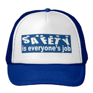 SAFETY is Everyone's Job Cap