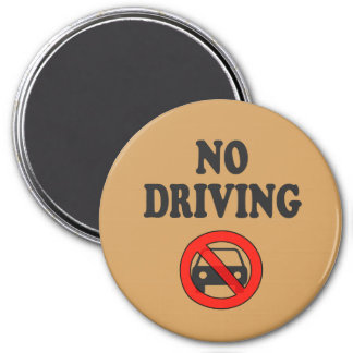 Safety Reminder No Driving Magnet