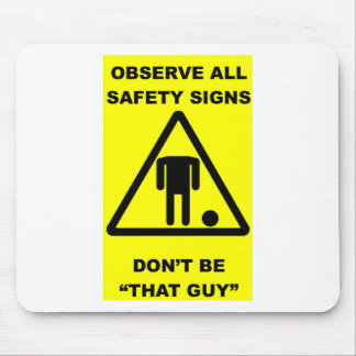 Safety Sign Warning Mouse Mat