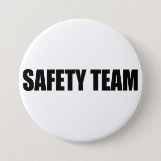 SAFETY TEAM AWARNESS 7.5 CM ROUND BADGE