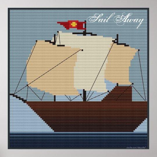SAIL AWAY SAILING SHIP POSTER