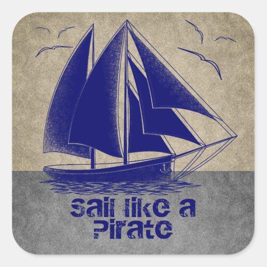 Sail like a pirate boy's nautical square sticker