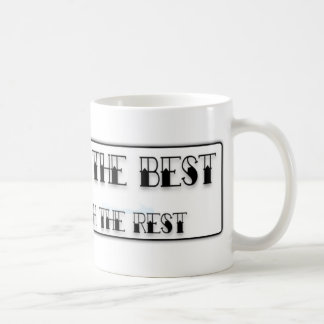 Sail With The Best, Or Swim With The Rest Basic White Mug