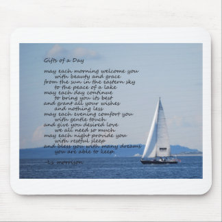 """Sailboat with poem """"Gifts of a Day"""" Mousepad"""