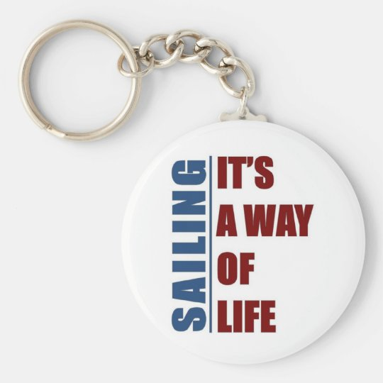 Sailing its a way of life basic round button key ring