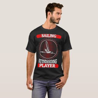 Sailing Outstanding Player Sports Outdoors Tshirt