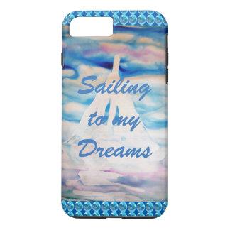 Sailing Sailboats CricketDiane Dreams Inspiration iPhone 7 Plus Case