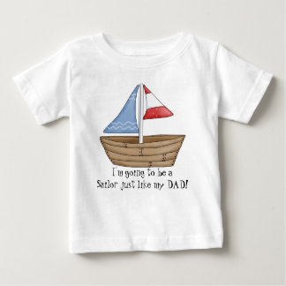 Sailor just like Dad t-shirt