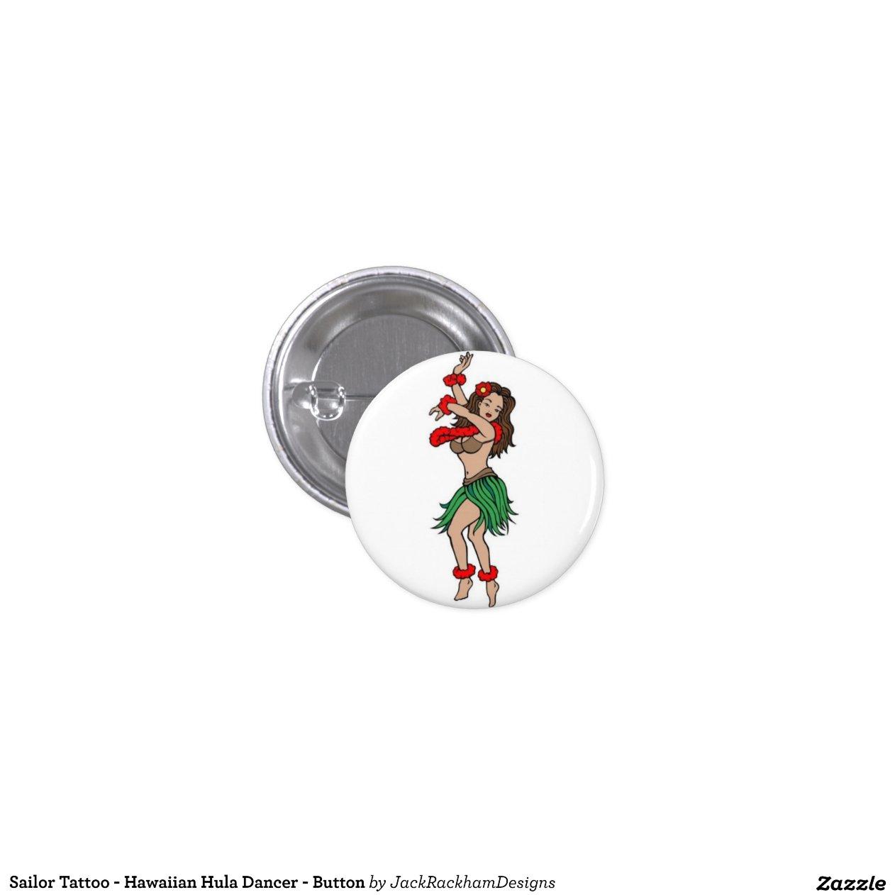 sailor tattoo hawaiian hula dancer button zazzle. Black Bedroom Furniture Sets. Home Design Ideas