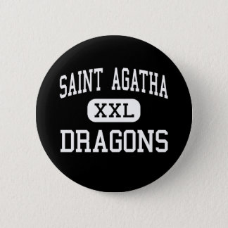 Saint Agatha - Dragons - High - Redford Michigan 6 Cm Round Badge