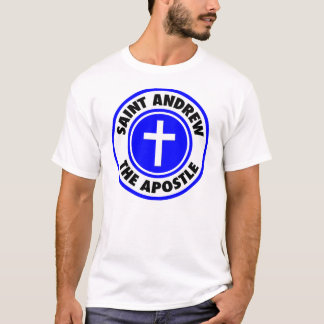 Saint Andrew the Apostle T-Shirt