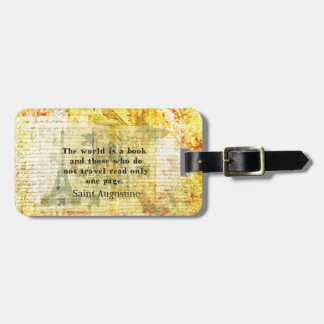 Saint Augustine Quote about Travel Luggage Tag