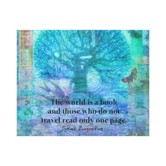 Saint Augustine travel book quote Canvas Print