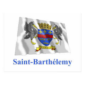Saint Barthelemy Waving Flag with Name in French Postcard