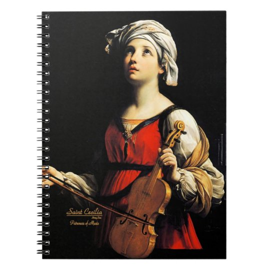 Saint Cecilia Partoness of Music Notebook