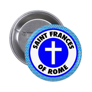 Saint Frances of Rome 6 Cm Round Badge