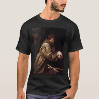 Saint Francis in Prayer - Caravaggio T-Shirt