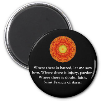 Saint Francis of Assisi quote about love and faith 6 Cm Round Magnet