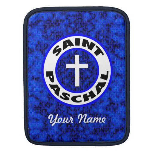 Saint Paschal Sleeves For iPads