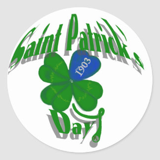 Saint Patrick s Day Since 1903 Round Stickers