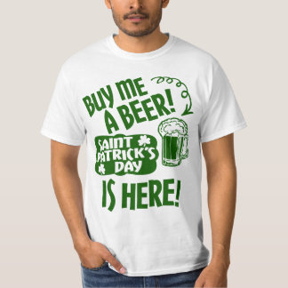 Saint Patrick's Day is Here T-Shirt