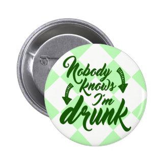 Saint Patrick's Day Obvious Drunk 6 Cm Round Badge