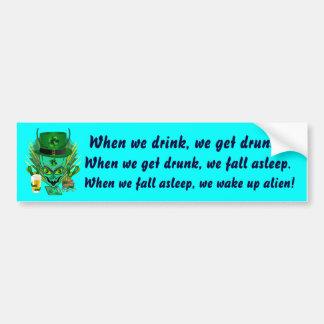 Saint Patrick's I Come in peace day. View Hints Bumper Sticker