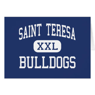 Saint Teresa - Bulldogs - High - Decatur Illinois Greeting Card
