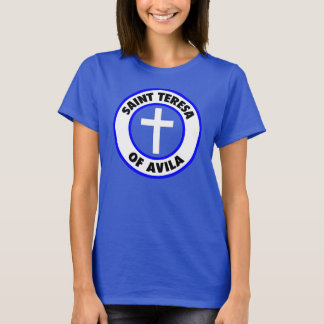 Saint Teresa of Avila T-Shirt