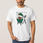 Salad Doesn't Win Friends, The Big Green Egg T-Shirt