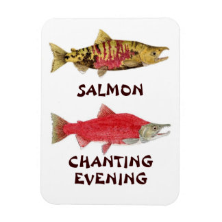 Salmon Chanting Evening Magnet