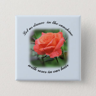 "Salmon Rose ""Dance in the Sunshine"" 15 Cm Square Badge"
