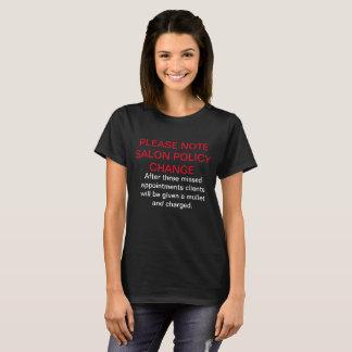 Salon Policy T-Shirt