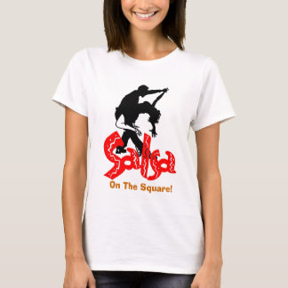 Salsa On The Square T! T-Shirt