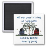 salt box houses, guests bring happiness refrigerator magnet