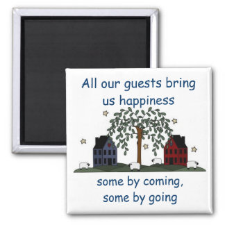 salt box houses, guests bring happiness square magnet