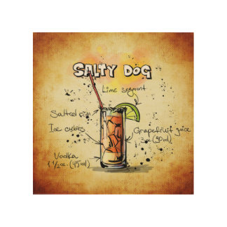 Salty Dog Cocktail Recipe Wood Wall Decor