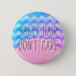 Salty Hair Don't Care - Mermaid V2 6 Cm Round Badge