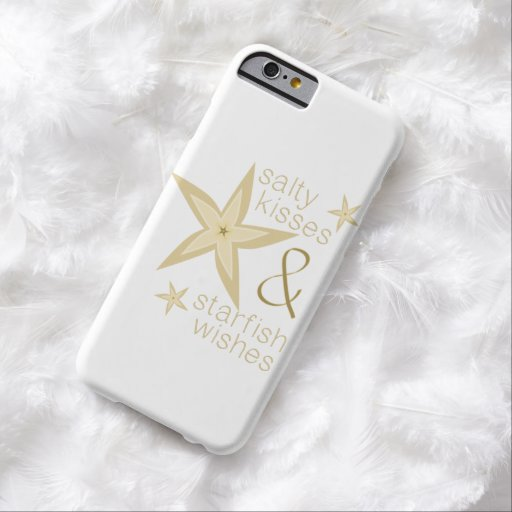 Salty Kisses Starfish Wishes Barely There iPhone 6 Case