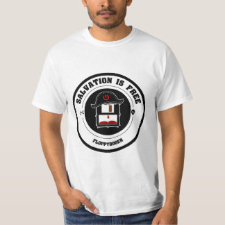 Salvation is free, floppy Roger T-shirt